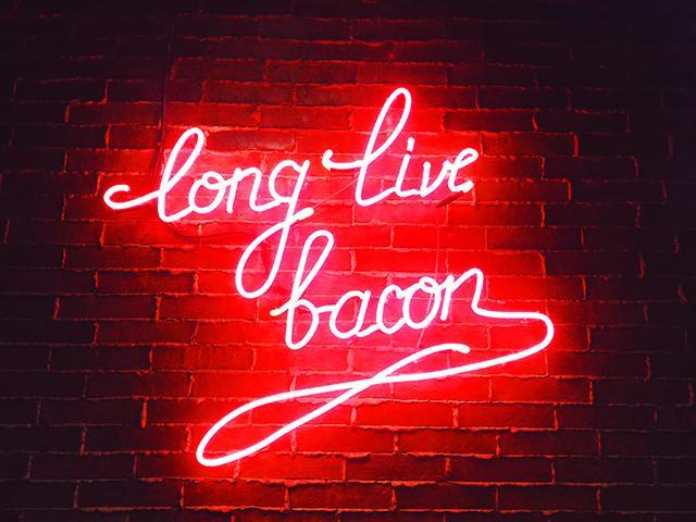 Long live bacon sign - antonio-barroro